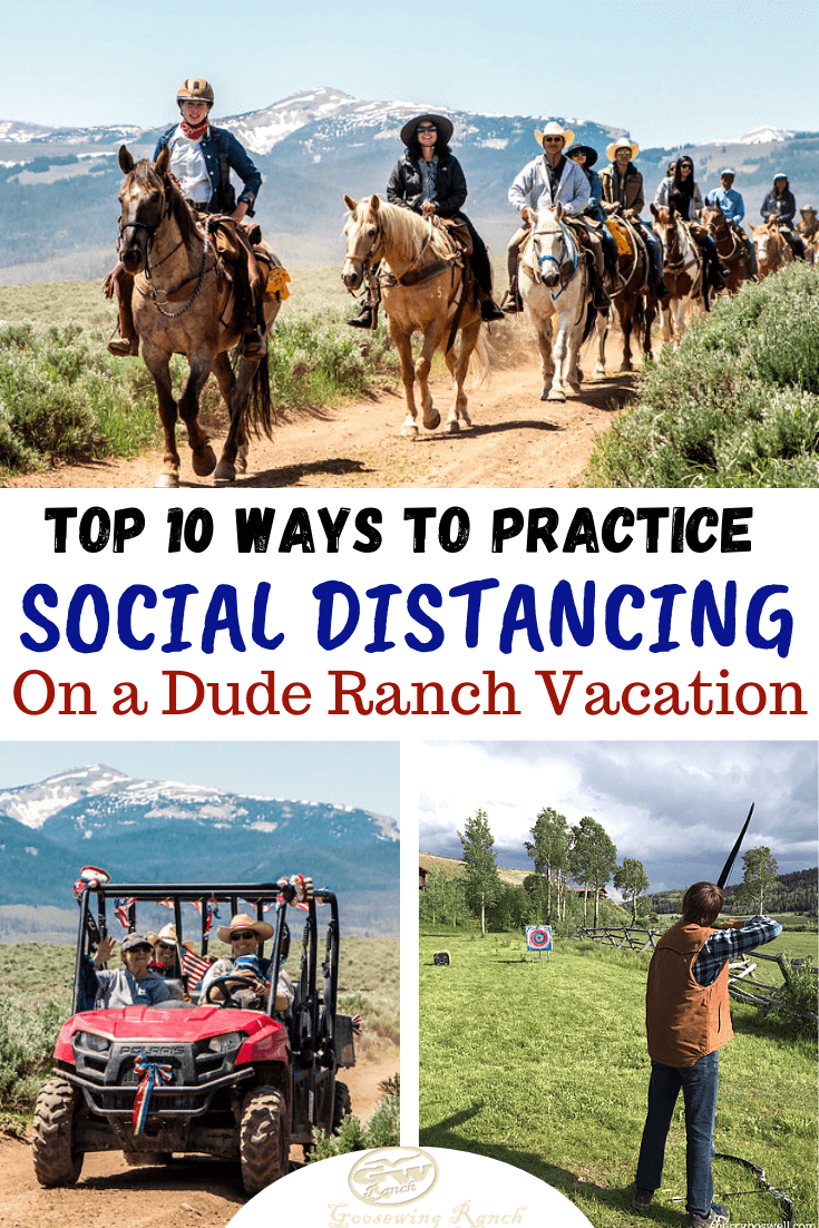 When you are ready to vacation, Goosewing Ranch is here! And there's no better place to practice social distancing than a dude ranch vacation. #duderanch #socialdistancing #JacksonHole #Wyoming #summervacation